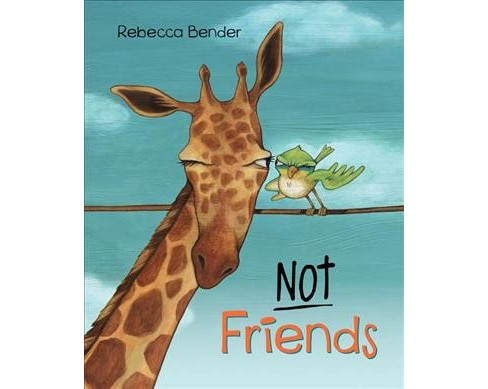 Not Friends -  by Rebecca Bender (School And Library) - image 1 of 1