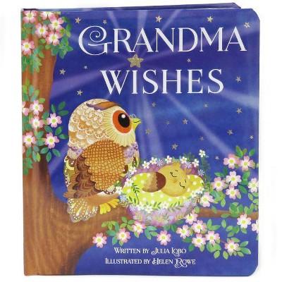 GRANDMA WISHES (Julia Lobo) (Board Book)