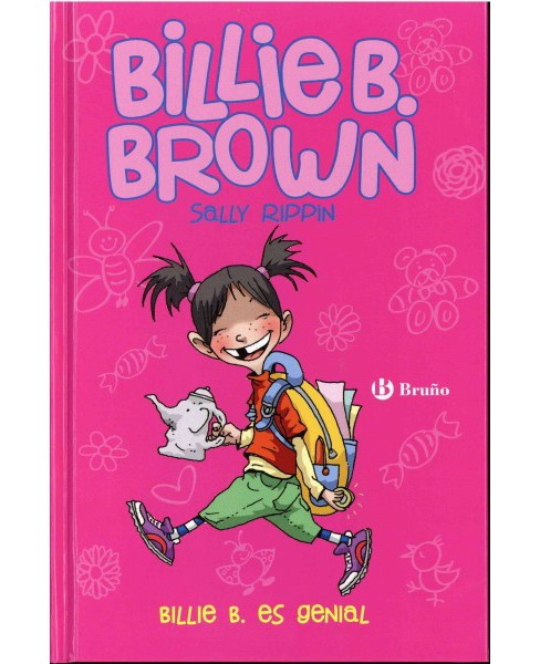 Billie B. es genial/ The Missing Tooth/The Bully Buster (Hardcover) (Sally Rippin) - image 1 of 1