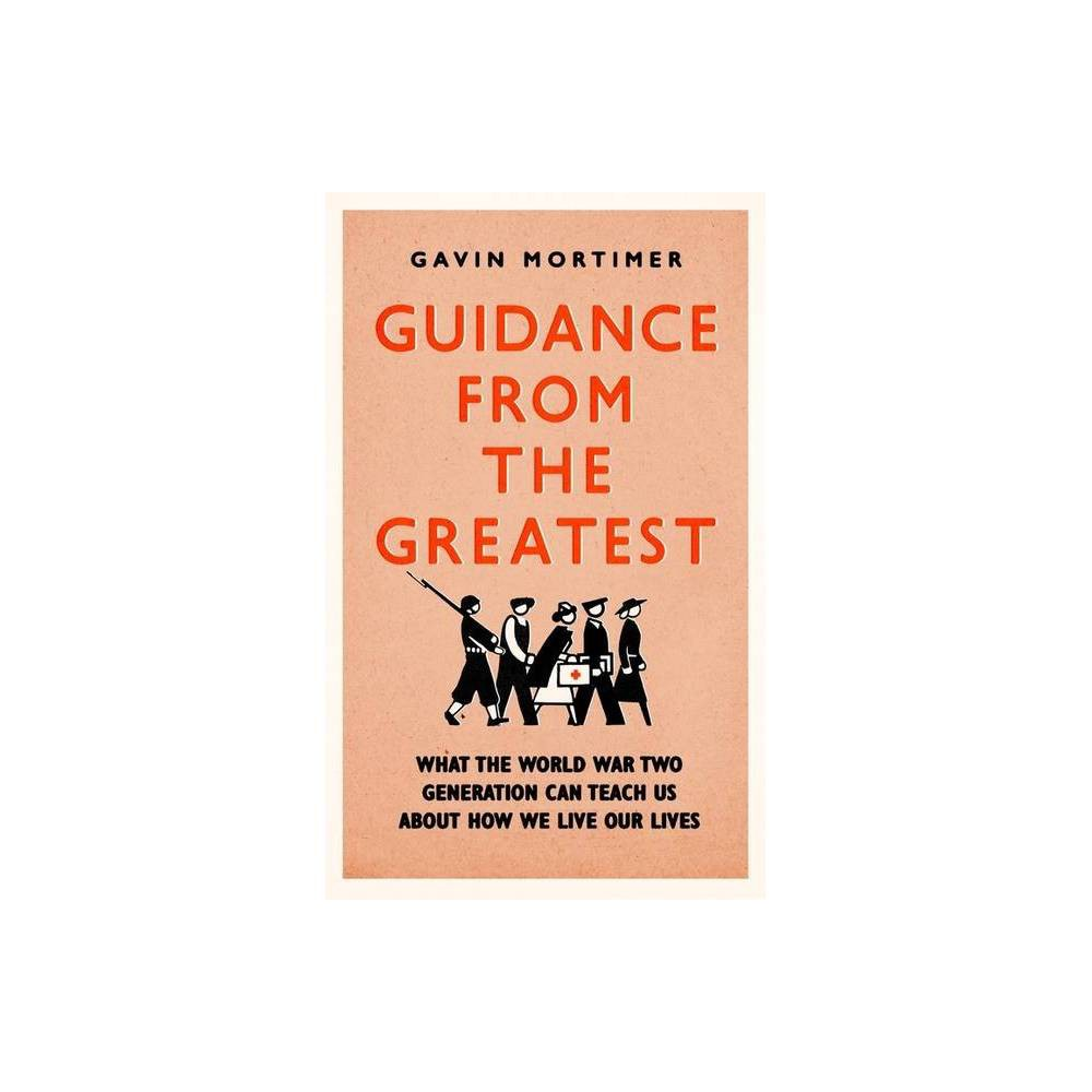 Guidance From The Greatest By Gavin Mortimer Paperback
