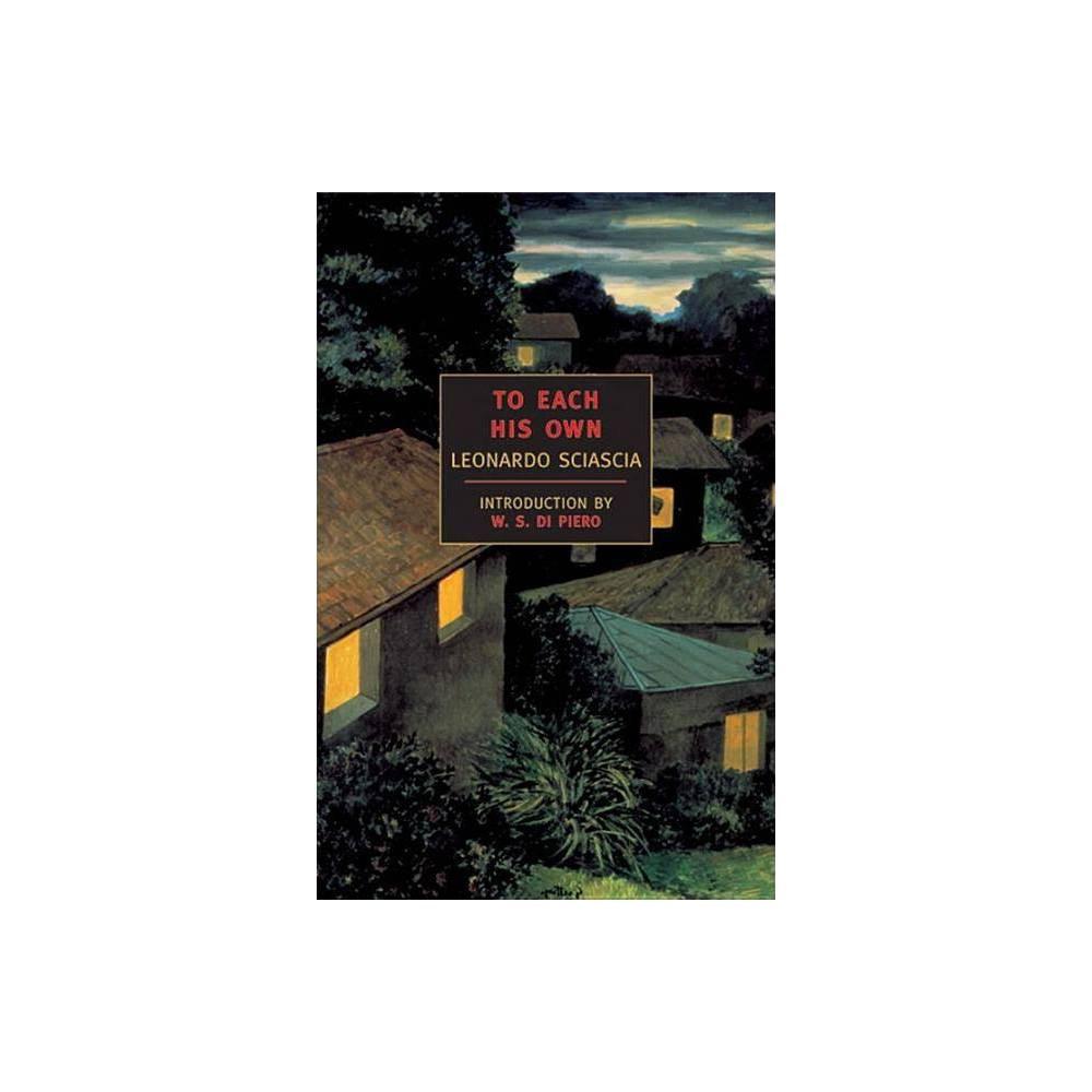 To Each His Own New York Review Books Classics By Leonardo Sciascia Paperback