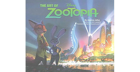 Art of Zootopia (Media Tie-In) (Hardcover) (Jessica Julius) - image 1 of 1