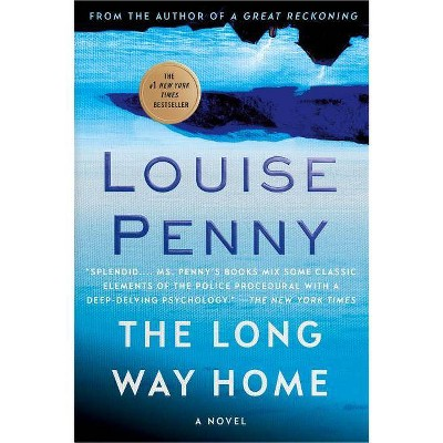 The Long Way Home - (Chief Inspector Gamache Novel) by  Louise Penny (Paperback)
