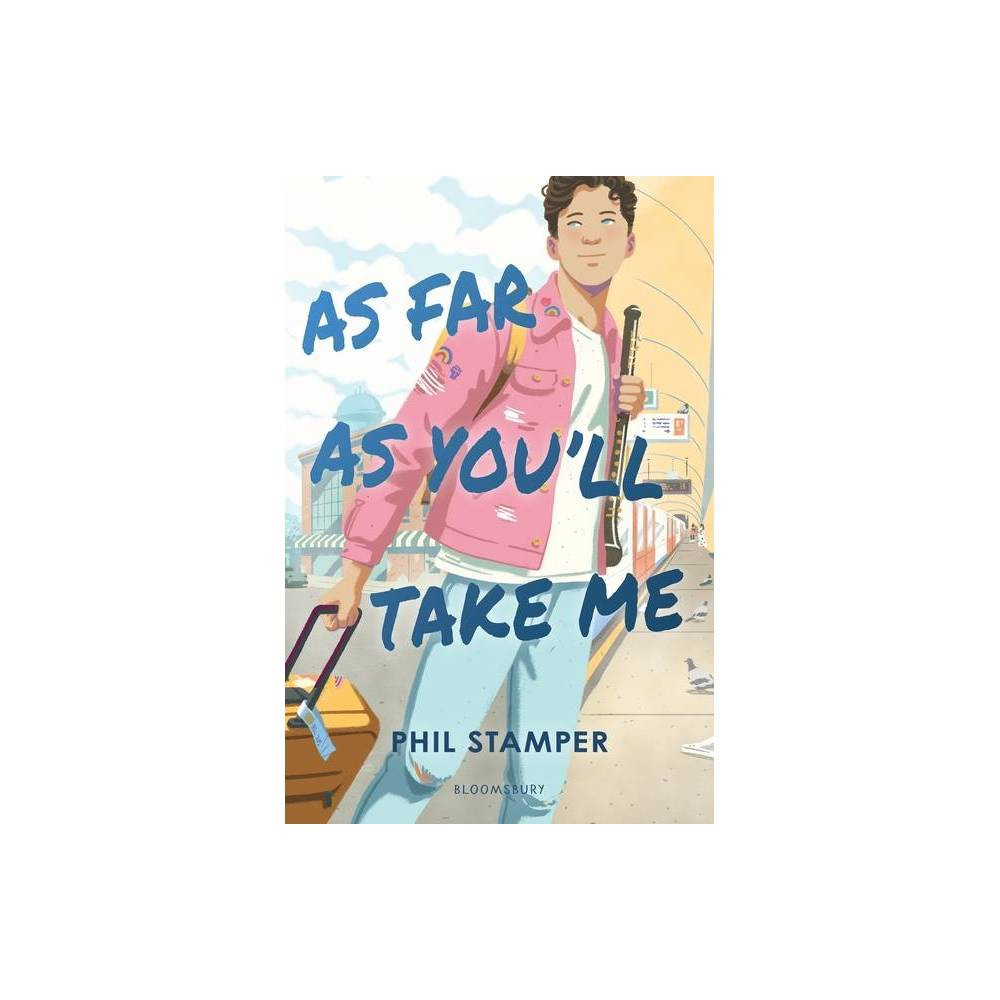 As Far As You Ll Take Me By Phil Stamper Hardcover