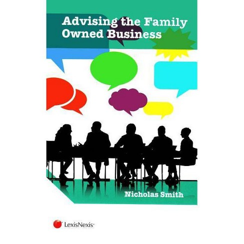 Advising the Family Owned Business - by  Nicholas Smith (Paperback) - image 1 of 1