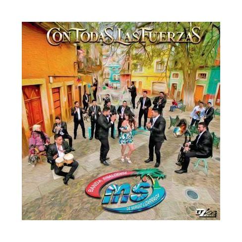 Banda Sinaloense MS de Sergio Lizárraga - Con Todas Las Fuerzas (CD) - image 1 of 1