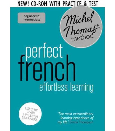Michel Thomas Method Perfect French Effortless Learning : Intermediate to Advanced (Bilingual) - image 1 of 1