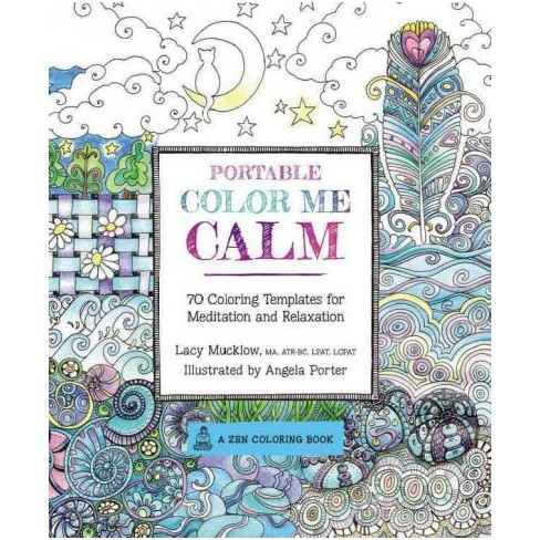 Portable Color Me Calm Adult Coloring Book: 70 Coloring Templates ...