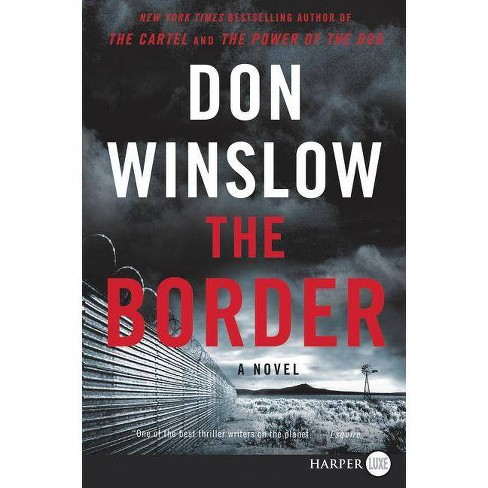 The Border - (Power of the Dog) by  Don Winslow (Paperback) - image 1 of 1