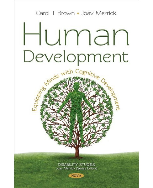 Human Development : Equipping Minds With Cognitive Development -  (Paperback) - image 1 of 1