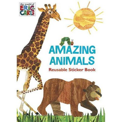 Amazing Animals - (World of Eric Carle) by  Courtney Carbone (Paperback)