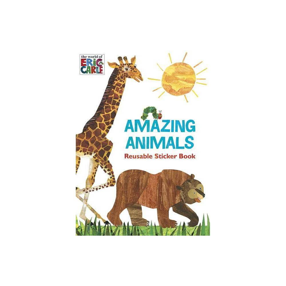 Image of Amazing Animals - (World of Eric Carle) by Courtney Carbone (Paperback)