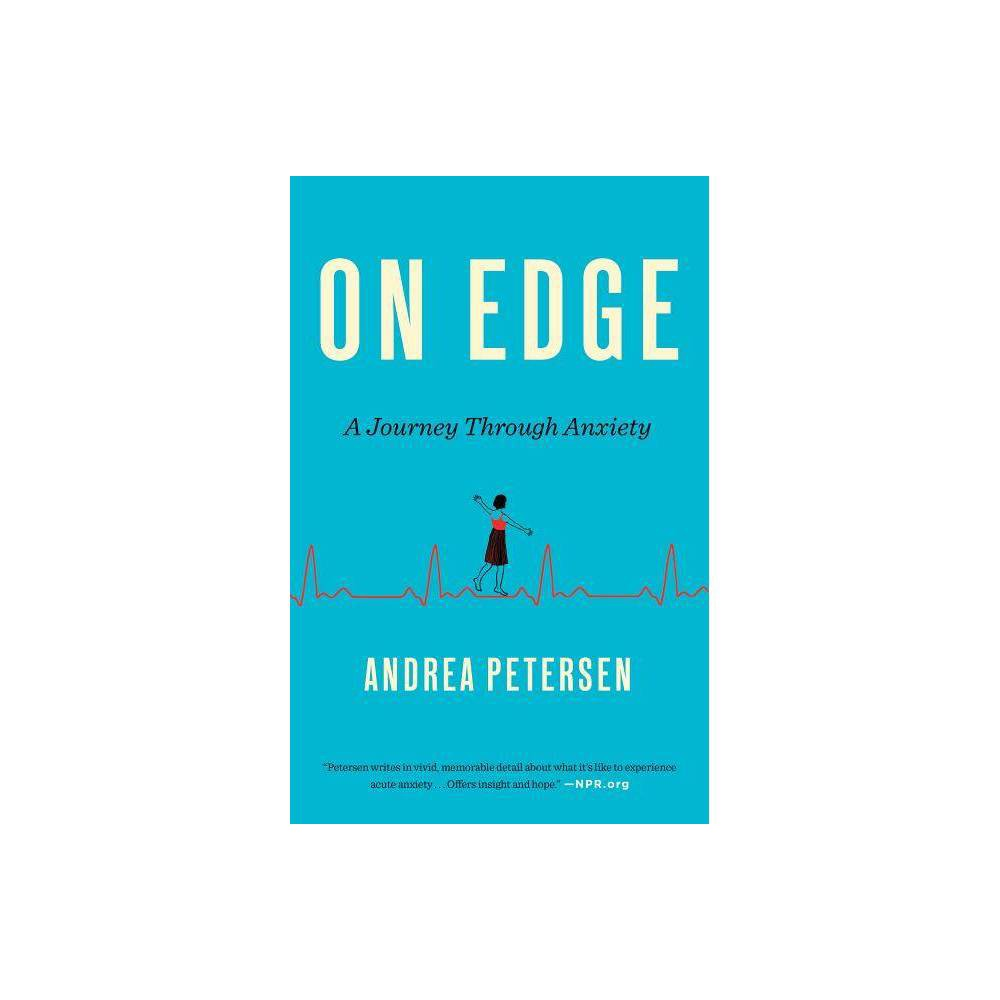 On Edge By Andrea Petersen Paperback