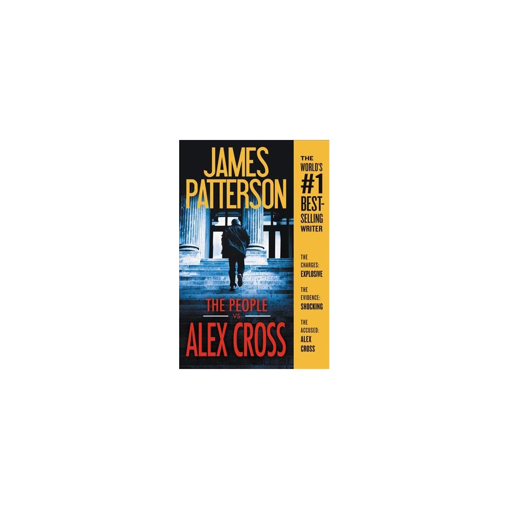 People vs. Alex Cross - Large Print (Alex Cross) by James Patterson (Hardcover)