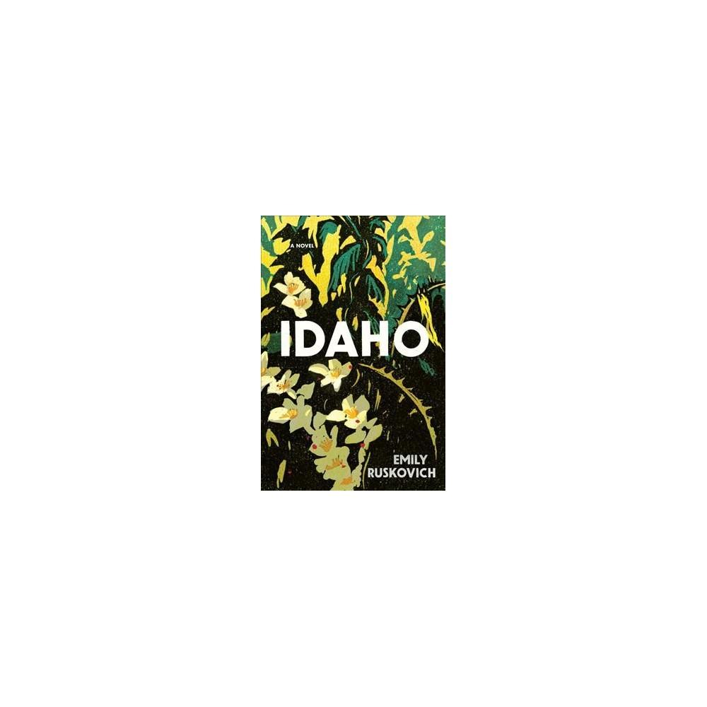 Idaho - (Thorndike Press Large Print Peer Picks) by Emily Ruskovich (Hardcover)