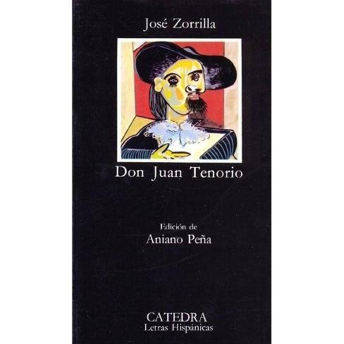 Don Juan Tenorio - (Letras Hispanicas) by  Jose Zorrilla (Paperback) - image 1 of 1