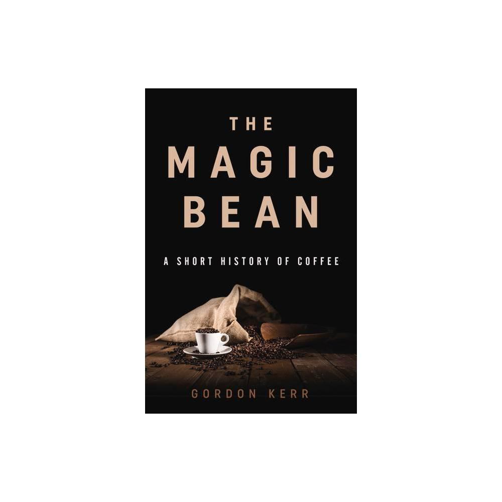 The Magic Bean Short History By Gordon Kerr Paperback