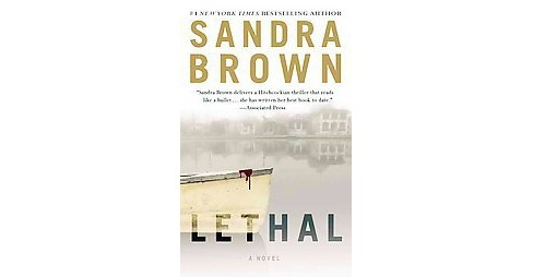 Lethal (Reprint) (Paperback) by Sandra Brown - image 1 of 1