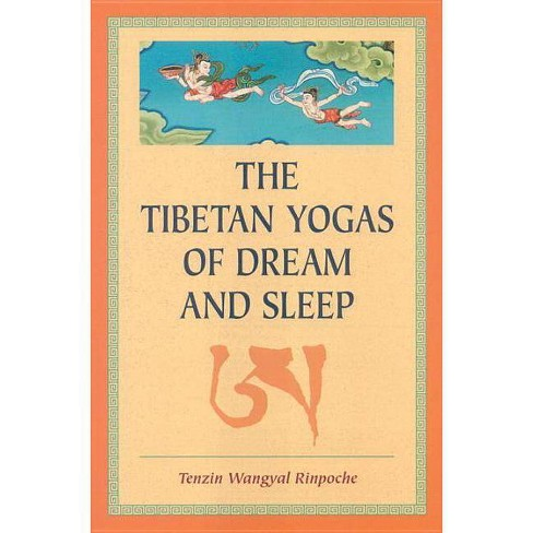 The Tibetan Yogas of Dream and Sleep - by  Tenzin Wangyal (Paperback) - image 1 of 1