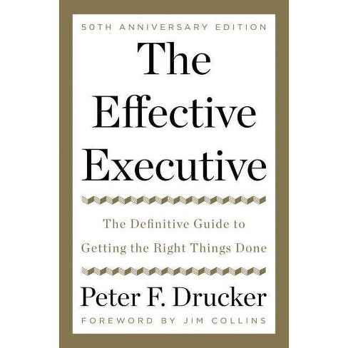 The Effective Executive - by  Peter F Drucker (Hardcover) - image 1 of 1
