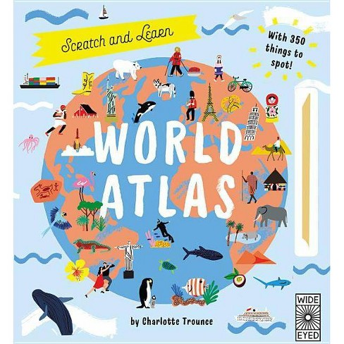Scratch and Learn World Atlas - (Scratch and Discover) by  Jenny Broom (Hardcover) - image 1 of 1