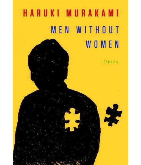 Men Without Women : Stories -  by Haruki Murakami (Hardcover) - image 1 of 1