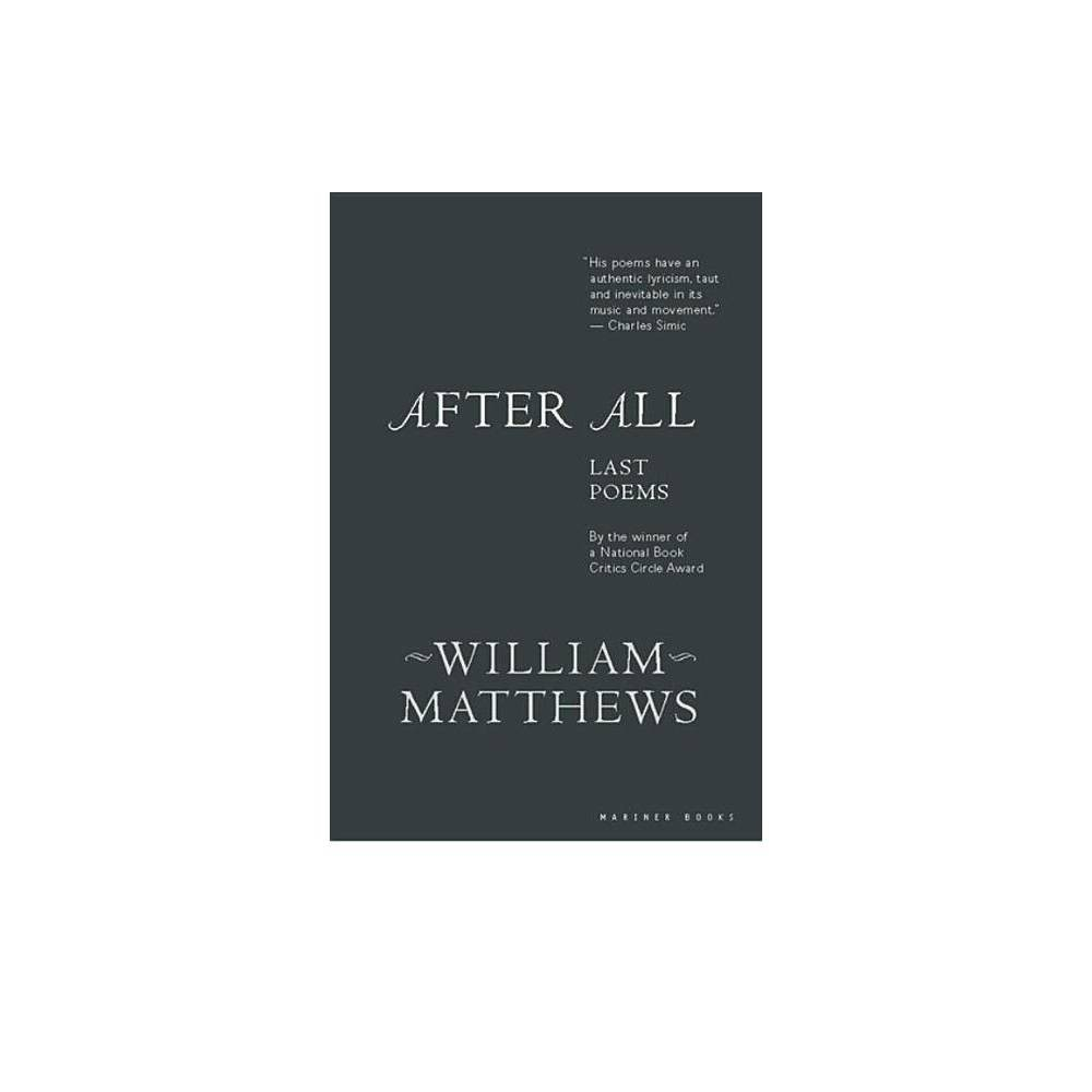 After All By William Matthews Paperback