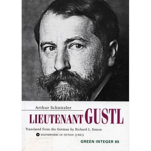 Lieutenant Gustl - (Green Integer) by  Arthur Schnitzler (Paperback) - image 1 of 1