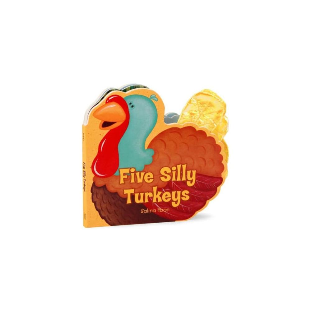Five Silly Turkeys (Board) (Salina Yoon)