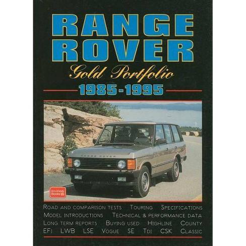 Range Rover 1985-1995 Gold Portfolio - by  R M Clarke (Paperback) - image 1 of 1