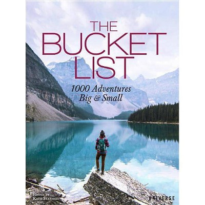 The Bucket List - by  Kath Stathers (Hardcover)