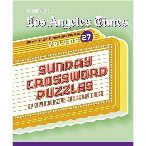 Los Angeles Times Sunday Crossword Puzzles Volume 27 By Barry Tunick Sylvia Bursztyn Spiral Bound Target