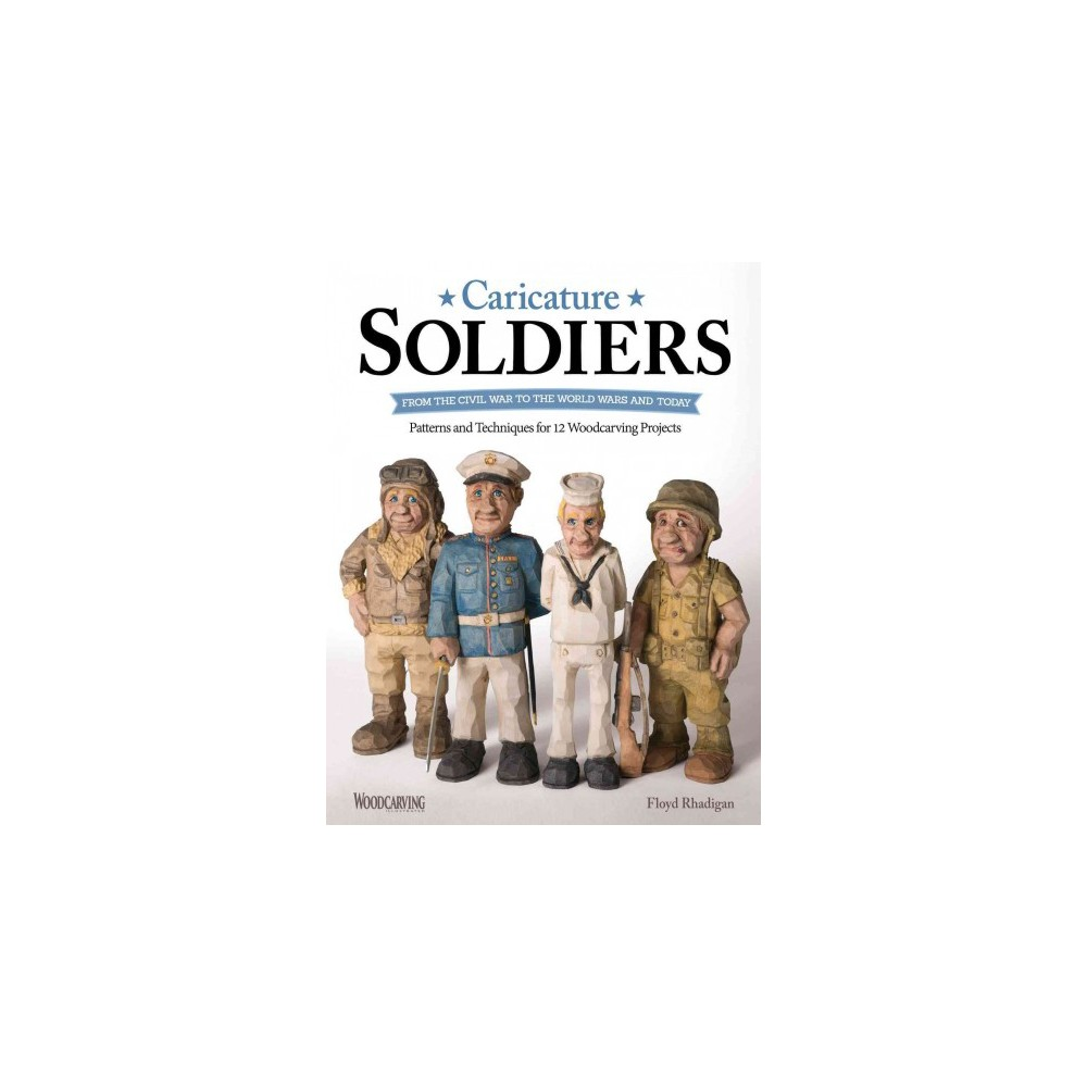 ISBN 9781565239050 product image for Caricature Soldiers : From the Civil War to the World Wars and Today: Patterns a | upcitemdb.com