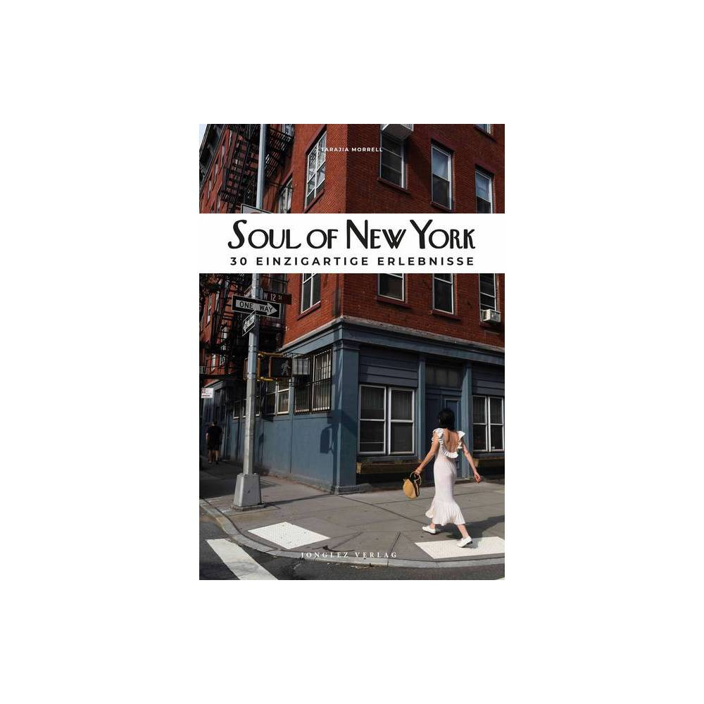 Soul Of New York German Soul Of By Tarajia Morrell Paperback
