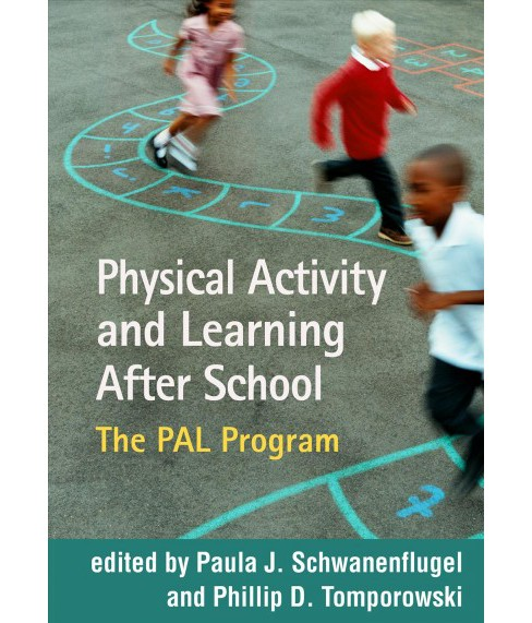 Physical Activity and Learning After School : The Pal Program (Paperback) - image 1 of 1