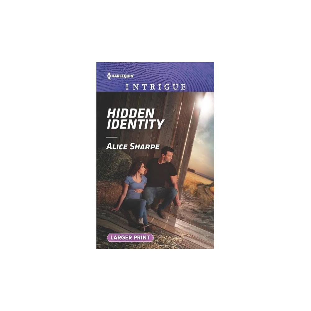 Hidden Identity - Org Lgr (Harlequin Intrigue (Larger Print)) by Alice Sharpe (Paperback)