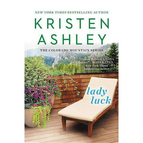 Lady Luck - (Colorado Mountain) by  Kristen Ashley (Paperback) - image 1 of 1