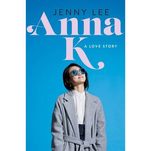 Anna K - by Jenny Lee (Hardcover) - image 1 of 1