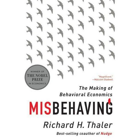 Misbehaving - by  Richard H Thaler (Paperback) - image 1 of 1