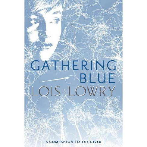 Gathering Blue - (Giver Quartet) by  Lois Lowry (Hardcover) - image 1 of 1