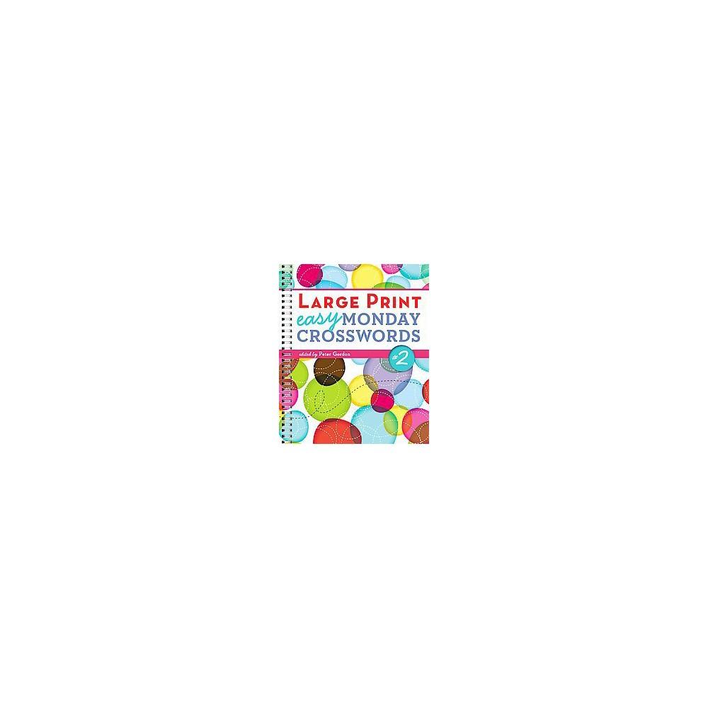 Easy Monday Crosswords #2 (Large Print) (Paperback)