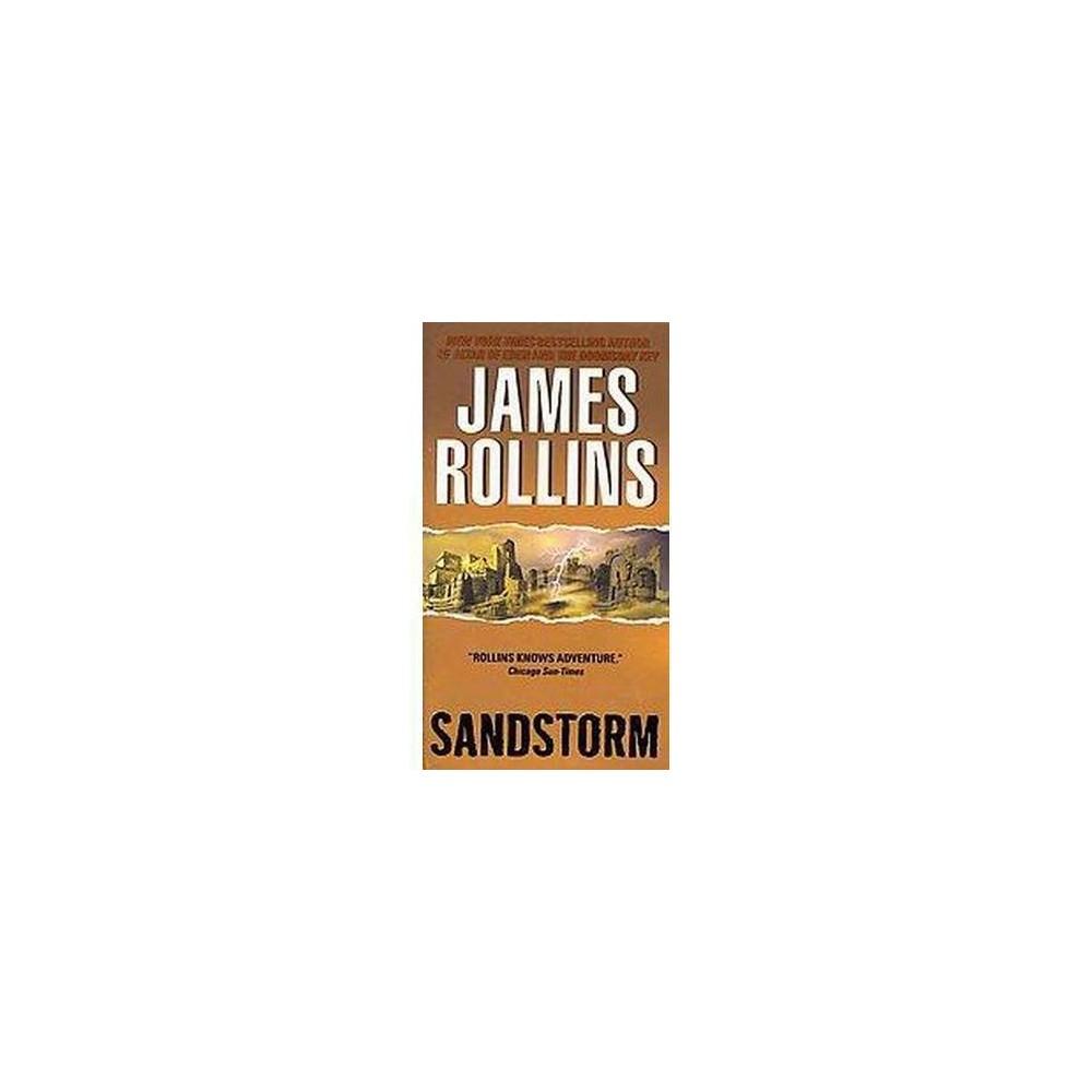 Sandstorm (Reprint) (Paperback) (James Rollins)