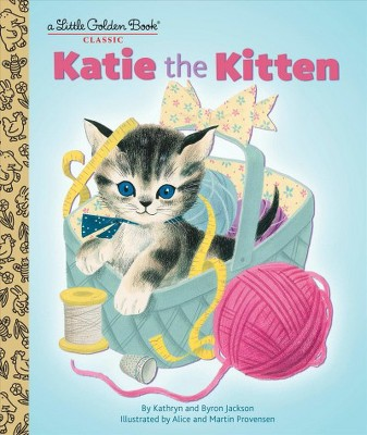 Katie the Kitten - (Little Golden Book)by Kathryn Jackson (Hardcover)