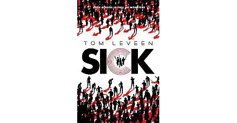 Sick (Hardcover) (Tom Leveen) - image 1 of 1