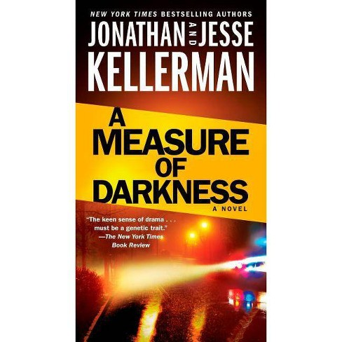 A Measure of Darkness - (Clay Edison) by  Jonathan Kellerman & Jesse Kellerman (Paperback) - image 1 of 1