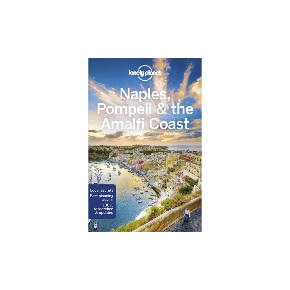 Lonely Planet Naples, Pompeii & the Amalfi Coast - 6 Pap/Map by Cristian Bonetto & Brendan Sainsbury