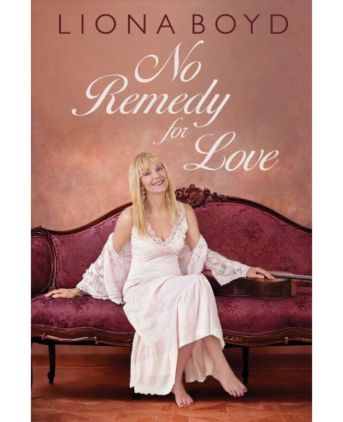 No Remedy for Love (Hardcover) (Liona Boyd) - image 1 of 1