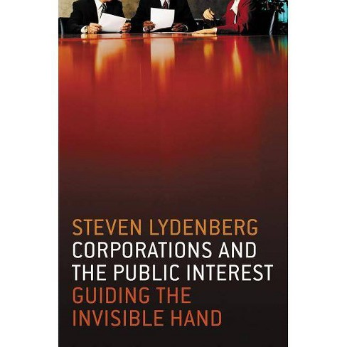 Corporations and the Public Interest - by  Steven Lydenberg (Hardcover) - image 1 of 1