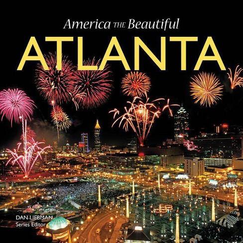 Atlanta - (America the Beautiful) (Hardcover) - image 1 of 1
