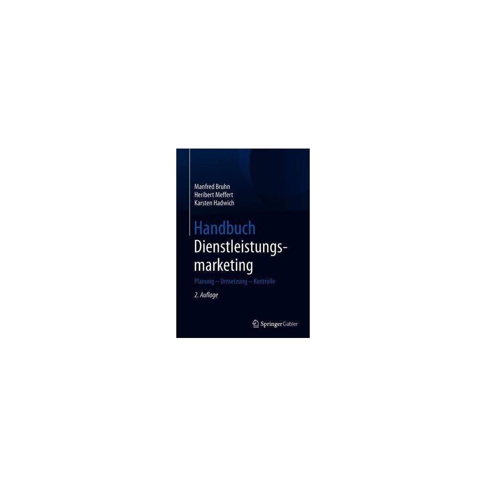 Handbuch Dienstleistungsmarketing - 2 by Manfred Bruhn (Hardcover)